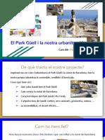 El Park Güell i la nostra urbanització