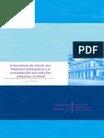 GABLER, Louis. a Secretaria de Estado Dos Negócios Estrangeiros e a Consolidação Das Relações Exteriores No Brasil