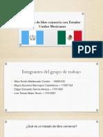 Convenios Internacionales TLC Mexico Guatemala