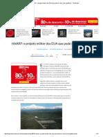 HAARP_ o Projeto Militar Dos EUA Que Pode Ser Uma Arma Geofísica - TecMundo