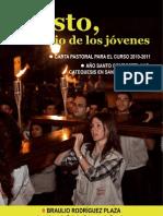 Carta Pastoral JMJ 2010 y Catequesis S. Martin Pinario ago
