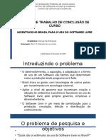 Incentivos Brasil uso do Software Livre
