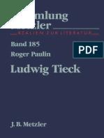 [Sammlung Metzler] Roger Paulin (Auth.) - Ludwig Tieck (1987, J.B. Metzler)