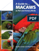 A Guide to Macaws as Pet and Aviary Birds, 2nd Revised Edition