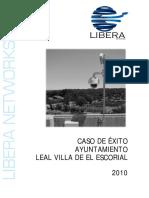 Caso de Xito Leal Villa de El Escorial