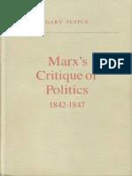 Gary Teeple - Marx's Critique of Politics 1842-1847 (1984)