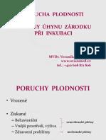 Veronika Milerská - Poruchy plodnosti a příčiny úhynu zárodku při inkubaci