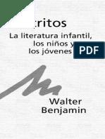 Benjamin, Walter - Escritos La Literatura Infantil.pdf