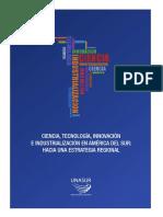Ciencia, Tecnologia, Innovacion e Industrializacion en Latam_Hacia una Estrategia Regional.pdf