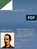 República Velha e Breve histórico brasileiro