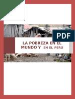 La Pobreza en El Peru y en El Mundo....