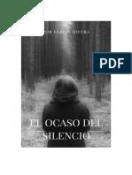 El Ocaso Del Silencio