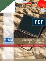 2009 Workplace Flexibility Survey Report Inside