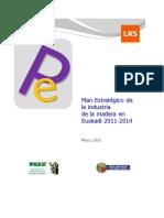 PlanEstrategicoIndustriaMaderaEuskadi2011-2014.pdf