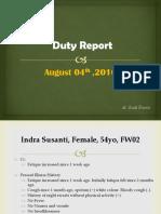 Duty Report, Indra Susanti