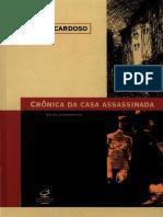 Lúcio Cardoso - Crônica Da Casa Assassinada