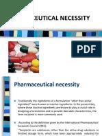 Pharmaceutical Necessetity
