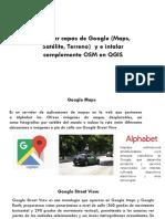 Capas de Google y Complemento OSM en QGIS