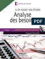 Analyse Des Besoins _ La Gestion de Projet Par Étapes, 1e Étape-Eyrolles
