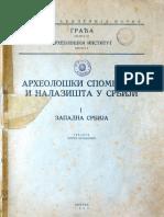 Arheološki spomenici i nalazišta u Srbiji - I Zapadna Srbija