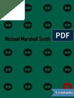 Ciudad - Michael Marshall Smith