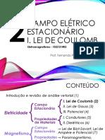 2 - Campo Elétrico Estacionário - I. Lei de Coulomb