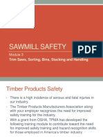 Sawmill Safety 3-Trim Saws