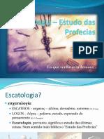 Escatologia – Estudo Das Profecias
