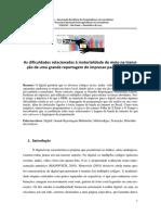 As Dificuldades Relacionadas à Materialidade Do Meio Na Transição de Uma Grande Reportagem Do Impresso Para a Internet