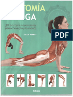 348868298-Anatomia-Del-Yoga-30-Posturas-Esenciales-Para-El-Cuerpo-y-La-Mente-Parte-I-Sally-Parkes.pdf