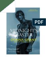 1- Maestro de media noche Donna Grant. La serie Guerreros Oscuros es una continuación de la serie oscura de la espada y conectado a la serie Kings oscuros.
