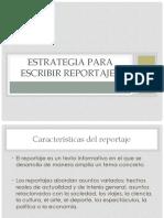 10.- Estrategia Para Escribir Reportajes