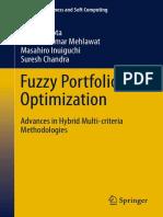 (Studies in Fuzziness and Soft Computing 316) Pankaj Gupta, Mukesh Kumar Mehlawat, Masahiro Inuiguchi, Suresh Chandra (Auth.)-Fuzzy Portfolio Optimization_ Advances in Hybrid Multi-criteria Methodolog