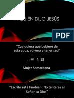 A Quien Dijo Jesús