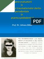 Repere Evaluatorii in Diagnosticul Traumatismelor Dentoperiodontale_Prof_Balan_2018