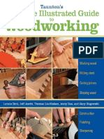 Tauntons Complete Illustrated Guide to Woodworking - Using Woodworking Tools