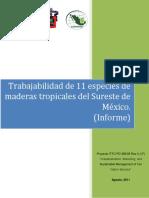 Trabajabilidad de 11 especies de maderas tropicales del Sureste de México..pdf