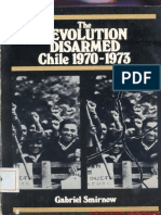Gabriel Smirnow-The Revolution Disarmed, Chile, 1970-1973-Monthly Review Press (1979)