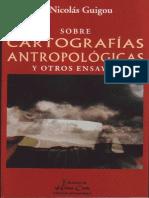218994942-Sobre-Cartografias-Antropologicas-y-otros-ensayos-Ed-Hermes-Criollo-2005-Montevideo-ISBN-9974-7937-1-8.pdf