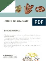 COBRE Y SUS ALEACIONES - Metalurgia de los Materiales 2 -  LAT