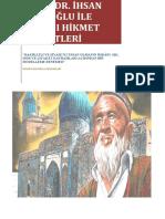 Prof. Dr. İhsan Fazlioğlu ile Divan-ı Hikmet Sohbetleri