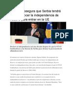 Alemania Asegura Que Serbia Tendrá Que Reconocer La Independencia de Kosovo Para Entrar en La UE