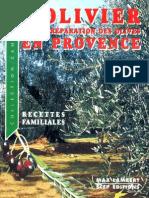 L'olivier et la préparation des olives en provence
