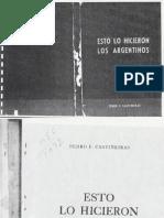 Castiñeiras, Pedro - Esto Lo Hicieron Los Argentinos