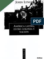 John Lynch America Latina Entre Colonia y Nacion