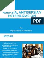 - ASEPSIA, ANTISEPSIA Y ESTERILIZACION.ppt