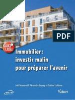 (Guid'utile) Joël Boumendil, Alexandre Bruney, Gaëtan Lefebvre-Immobilier _ investir malin pour préparer l'avenir-Vuibert (2016).pdf
