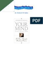 Frederick W Bailes - Mintea poate vindeca.pdf