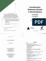 Lenio L. Streck e Leonel S. Rocha - Constituição, Sistemas Sociais e Hermenêutica (2005)
