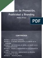 Técnicas de Promoción, publicidad y branding.key